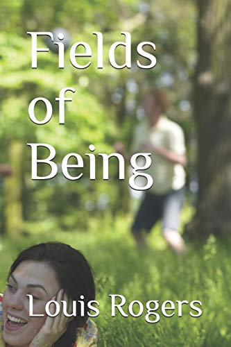 Fields of Being