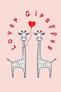 "Lover Giraffes: Valentine's Day Gift • ToDo Notebook in a cute Design • 6"" x 9"" (15.24 x 22.86 cm)"