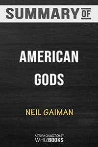 Summary of American Gods: A Novel: Trivia/Quiz for Fans