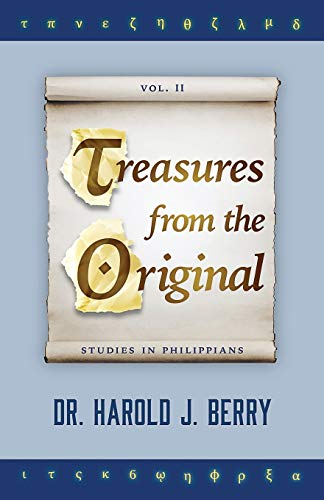 Treasures from the Original Vol. II: Studies in Philippians