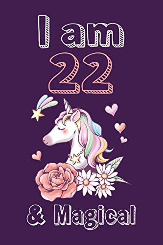 I am 22 & Magical Sketchbook: Birthday Gift for Girls, Sketchbook for Unicorn Lovers