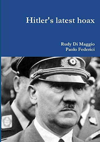 Hitler's latest hoax
