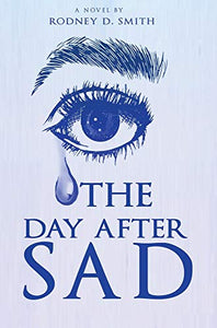 The Day After SAD