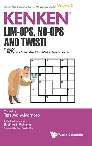 KENKEN: Lim-Ops, No-Ops and Twist!(KenKen: Math & Logic Puzzles That Will Make You Smarter!)