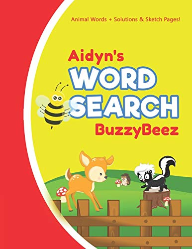 Aidyn's Word Search: Animal Creativity Activity & Fun for Creative Kids | Solve a Zoo Safari Farm Sea Life Wordsearch Puzzle Book + Draw & Sketch ... Letter Spelling Memory & Logic Skills