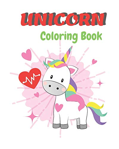 Coloring Unicorn Book: A Fantasy Coloring Book for kids, girls and boys with Magical Unicorns, Beautiful corns, and Relaxing Fantasy Scenes