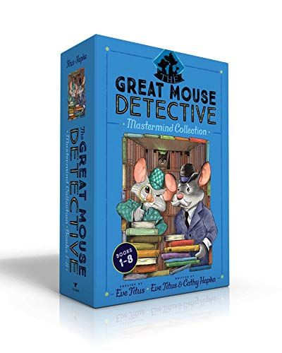 The Great Mouse Detective Mastermind Collection Books 1-8: Basil of Baker Street; Basil and the Cave of Cats; Basil in Mexico; Basil in the Wild West; ... the Royal Dare; Basil and the Library Ghost