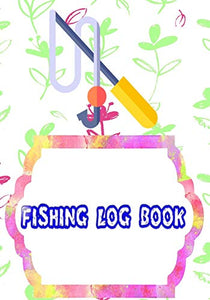 Fishing Logbook Toggle: Fishing Logbook All In One Learn 110 Pages Cover Glossy Size 7 X 10 INCHES | Fly - Fishing # Records Fast Print.