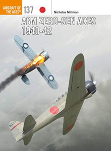 A6M Zero-sen Aces 1940-42 (Aircraft of the Aces)