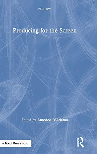 Producing for the Screen (PERFORM)