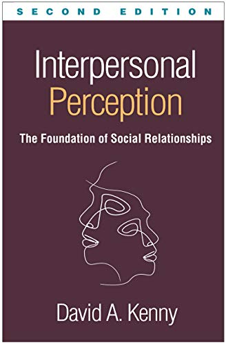 Interpersonal Perception, Second Edition: The Foundation of Social Relationships