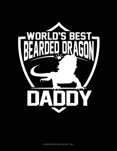 World's Best Bearded Dragon Daddy: Storyboard Notebook 1.85:1