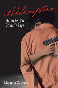 Redemption: The Taste of a Woman's Rage