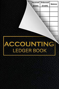 Accounting Ledger Book: 6 Column Payment Record And Tracker Log Book, General Business Ledger Checking Account, Income Expense Book Register, Cash Book For Bookkeeping | Black Leather Look cover