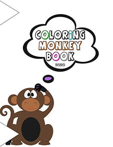Coloring Monkey Book 2020: A Fun Coloring Gift Book For Kids Ages 4-8