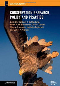 Conservation Research, Policy and Practice (Ecological Reviews)