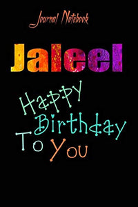 Jaleel: Happy Birthday To you Sheet 9x6 Inches 120 Pages with bleed - A Great Happybirthday Gift