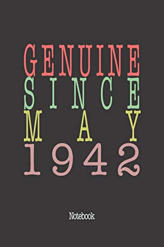 Genuine Since May 1942: Notebook
