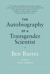 The Autobiography of a Transgender Scientist (The MIT Press)