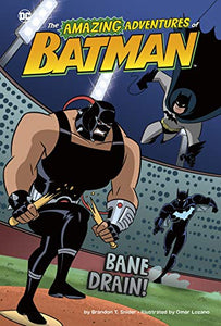 Bane Drain (The Amazing Adventures of Batman!)