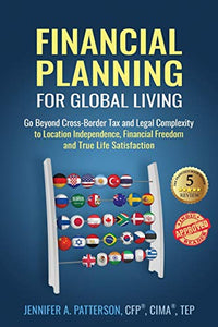 Financial Planning for Global Living: Go Beyond Cross-Border Tax and Legal Compl