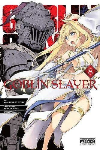 Goblin Slayer, Vol. 8 (manga) (Goblin Slayer (manga) (8))