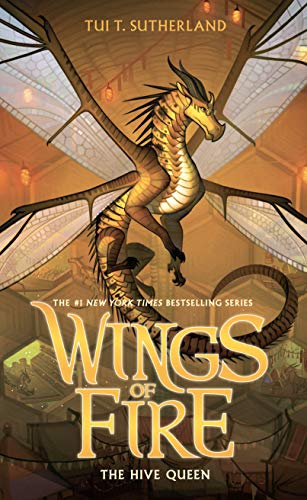 The Hive Queen (Wings of Fire (12))