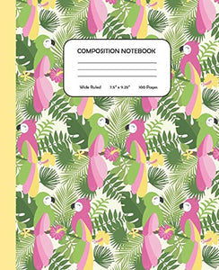 Composition Notebook - A Pandemonium of Parrots: Wide Ruled | 7.5 x 9.25"