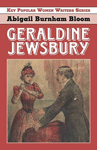 Geraldine Jewsbury (Key Popular Women Writers)
