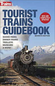 Tourist Trains Guidebook, Seventh Edition