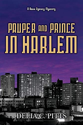Pauper and Prince in Harlem: A Ross Agency Mystery (4)