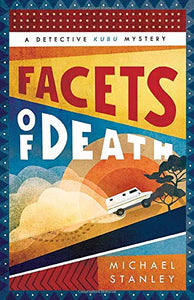 Facets of Death (Detective Kubu)