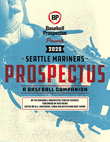 Seattle Mariners 2020: A Baseball Companion