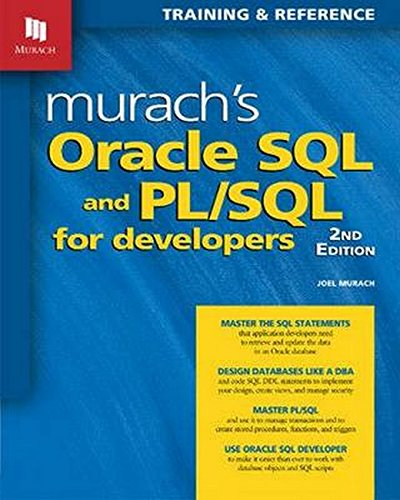 Murach's Oracle SQL and PL/SQL for Developers, 2nd Edition