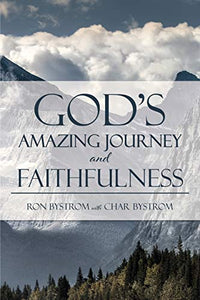 God's Amazing Journey and Faithfulness