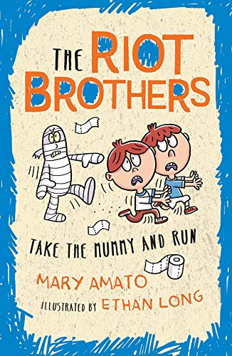 Take the Mummy and Run (The Riot Brothers)
