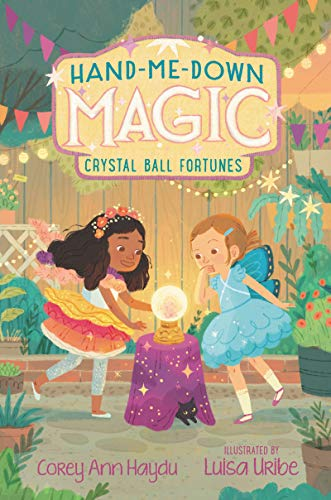 Hand-Me-Down Magic #2: Crystal Ball Fortunes