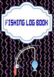 Fishing Logbook Toggle Navigation: Fly Fishing Log Cover Glossy Size 7 X 10 Inches | Records - Water # Date 110 Pages Fast Print.