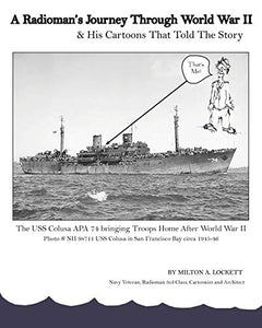 A Radioman's Journey Through World War II: And His Cartoons That Told The Story