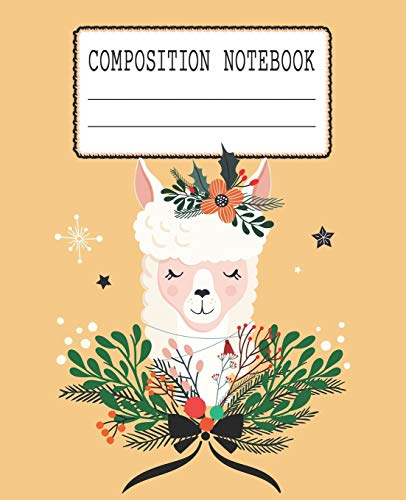 Composition Notebook: Beautiful Llama Themed Wide Ruled Composition Notebook For All Llama Lovers