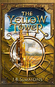 The Yellow Tower (Five Towers)