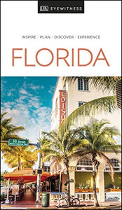 DK Eyewitness Florida (Travel Guide)