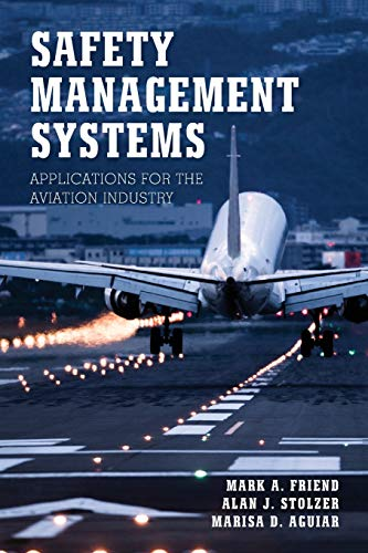 Safety Management Systems: Applications for the Aviation Industry