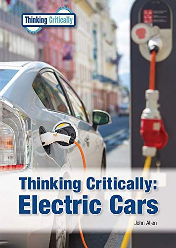Electric Cars (Thinking Critically)