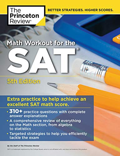 Math Workout for the SAT, 5th Edition: Extra Practice for an Excellent Score (College Test Preparation)