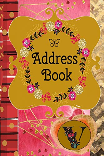 Address Book: Monogram Initial V |Romantic Monogram Initial A |Contact Addresses Phone Numbers Email Birthday Anniversary Notes