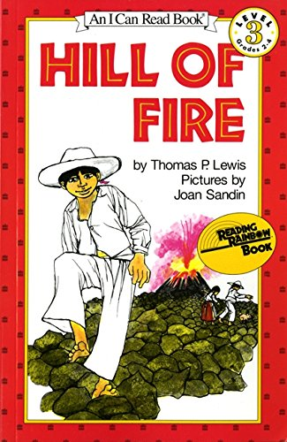 Hill Of Fire (I Can Read, Book 3) (I Can Read Level 3)