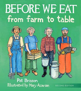 Before We Eat: From Farm to Table (2nd Edition)