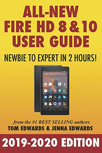 All-New Fire HD 8 & 10 User Guide - Newbie to Expert in 2 Hours!