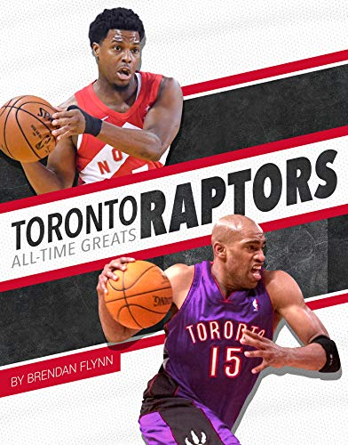 Toronto Raptors All-Time Greats (NBA All-Time Greats)